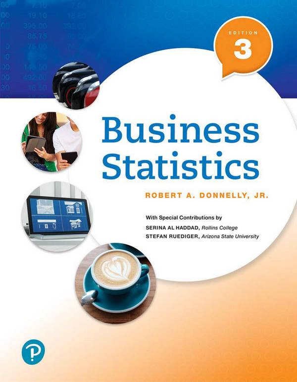 Business Statistics (Donnelly, 3rd Edition)