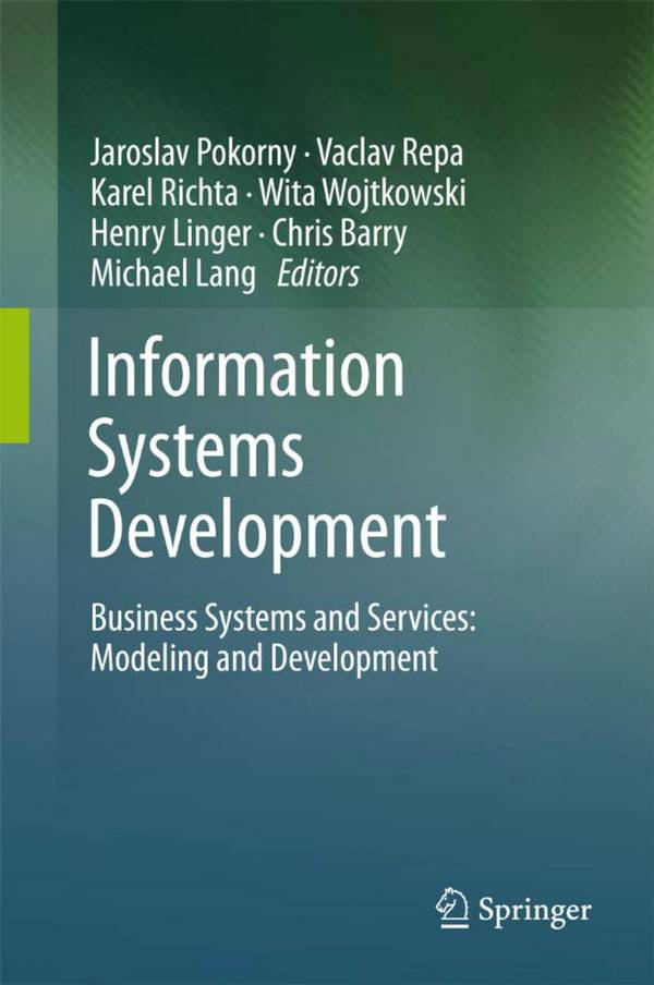 Information Systems Development – Business Systems and Services – Modeling and Development