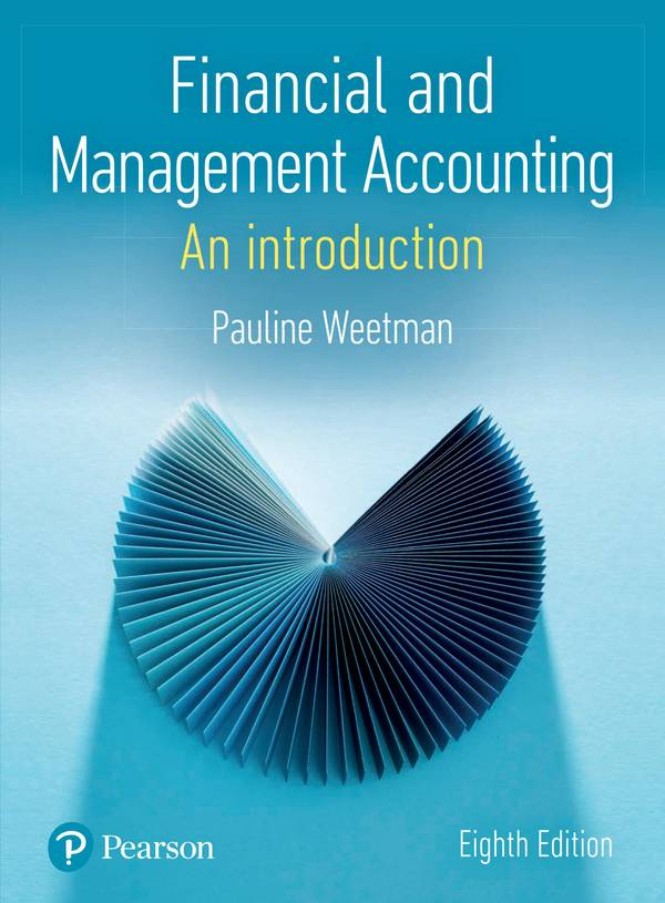 Financial and Management Accounting – An Introduction (8th Edition)