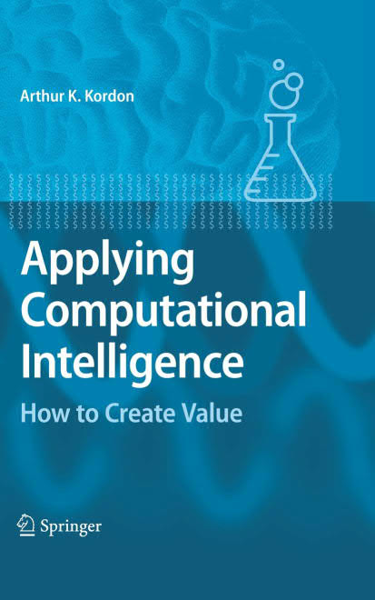 Applying Computational Intelligence – How to Create Value