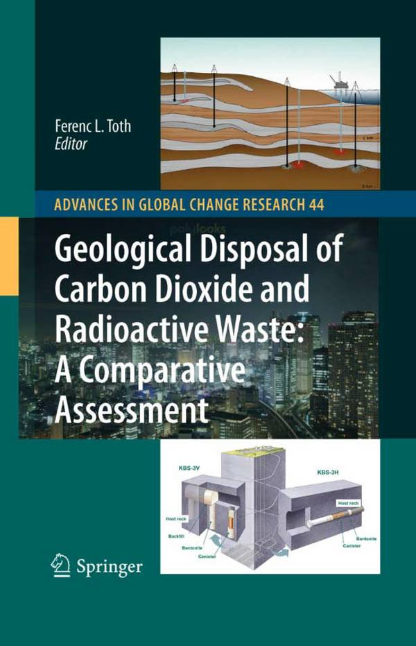 Geological Disposal of Carbon Dioxide and Radioactive Waste – A Comparative Assessment