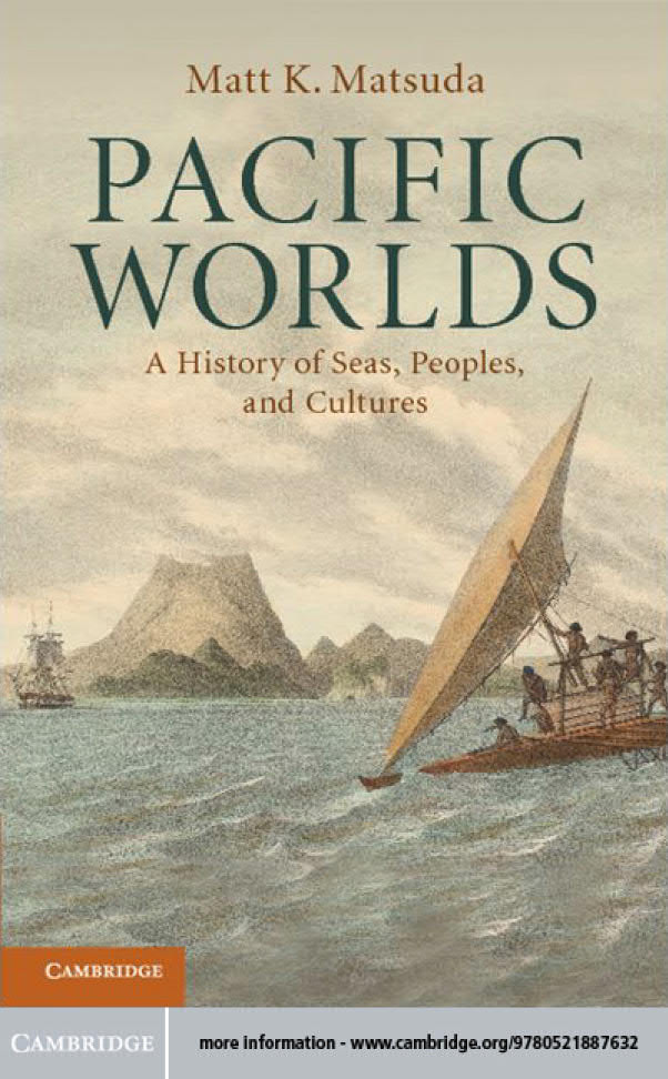 Pacific Worlds - A History of Seas, Peoples, and Cultures