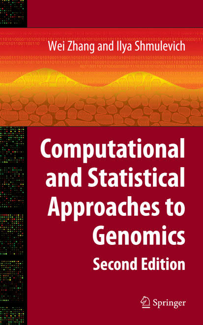 Computational and Statistical Approaches to Genomics (2nd Edition)