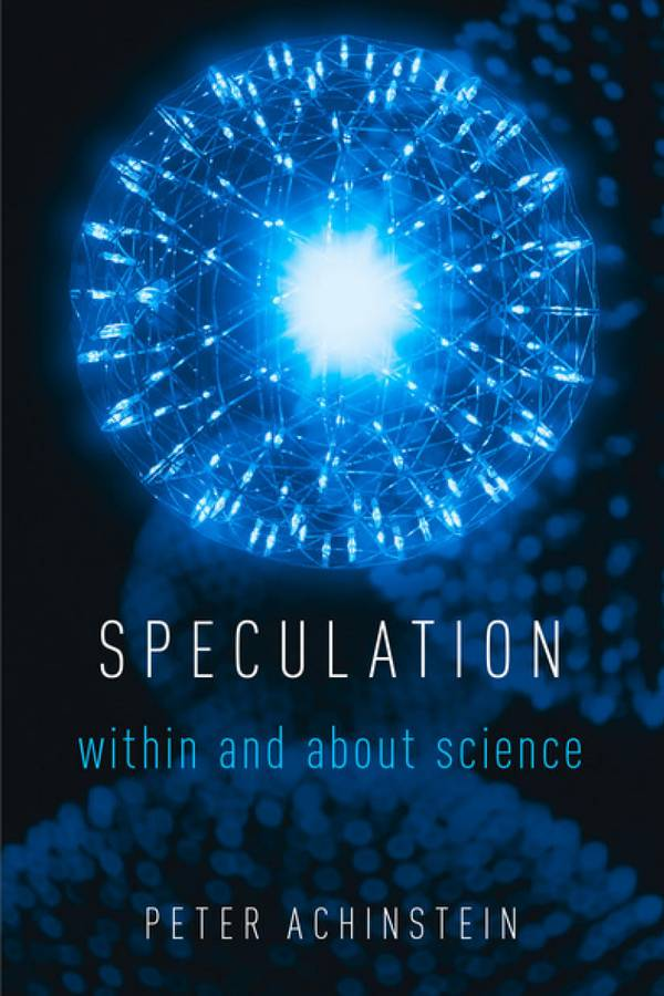 Speculation – Within and About Science