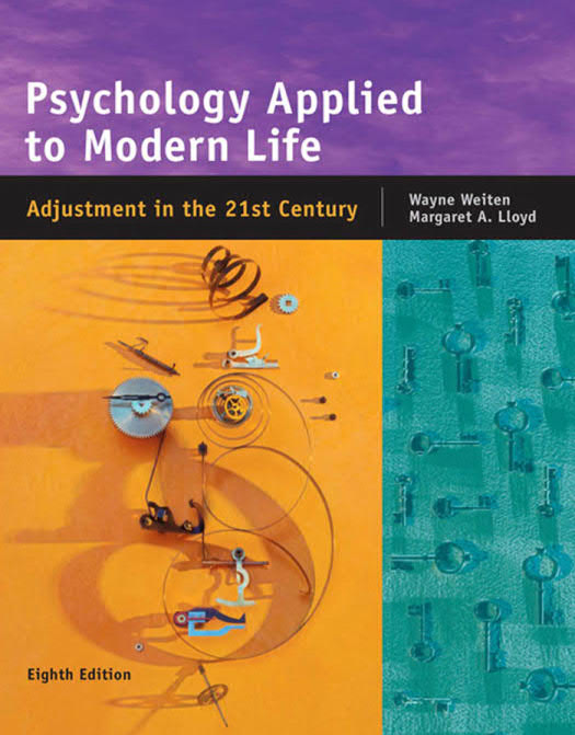 Psychology Applied to Modern Life – Adjustment in the 21st Century (8th Edition)