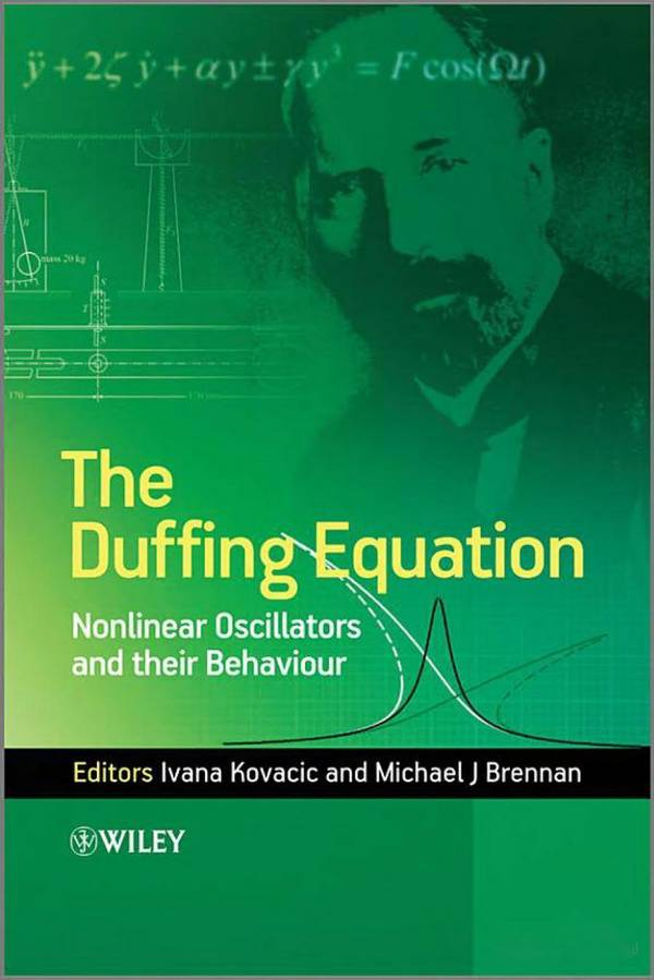 The Duffing Equation – Nonlinear Oscillators and Their Behaviour