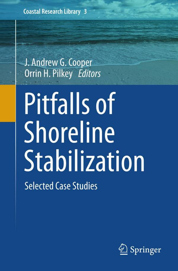 Pitfalls of Shoreline Stabilization – Selected Case Studies