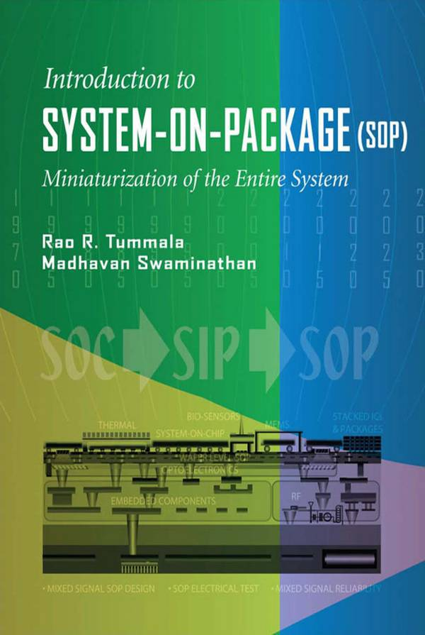Introduction to System-on-Package (SOP) – Miniaturization of the Entire System