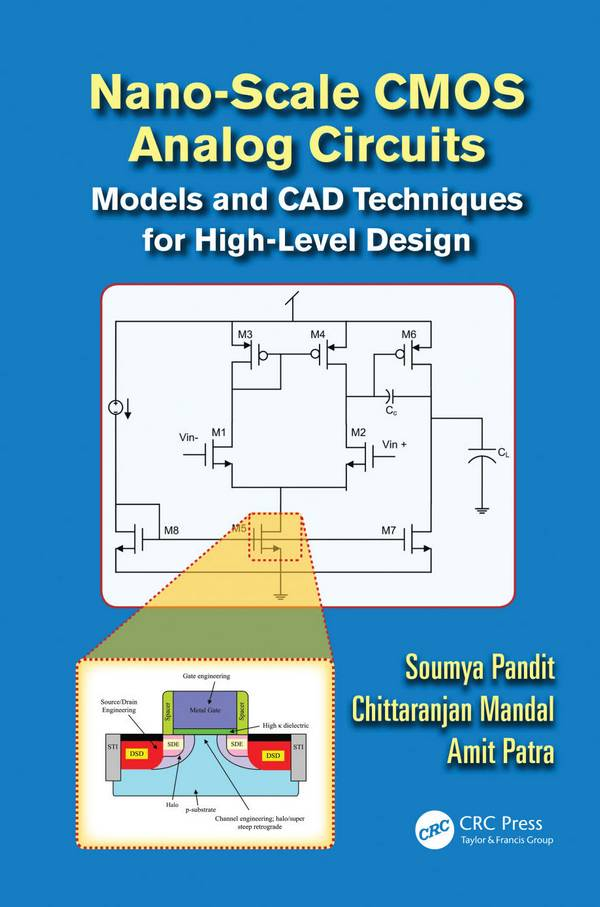 Nano-scale CMOS Analog Circuits – Models and CAD Techniques for High-Level Design