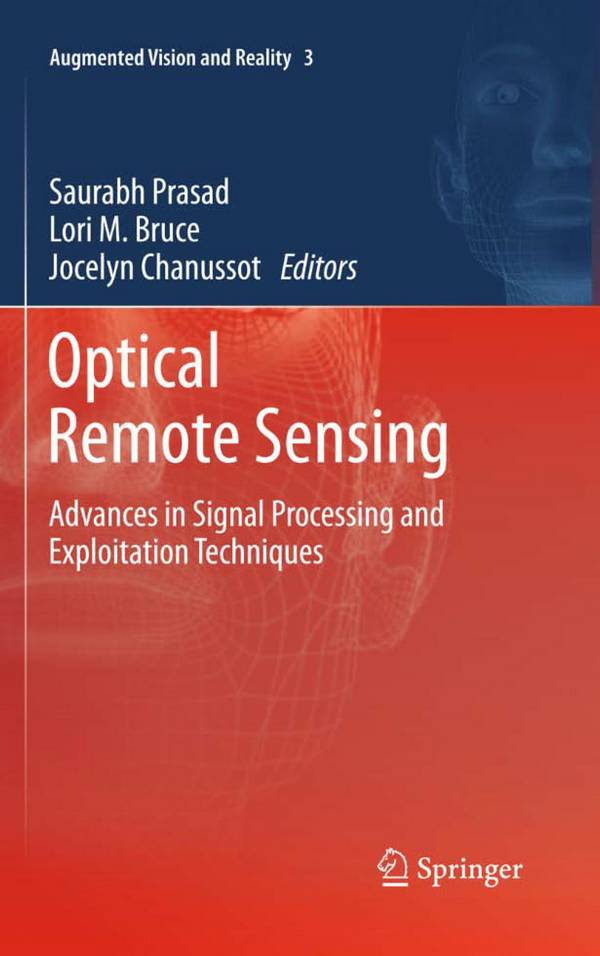 Optical Remote Sensing – Advances in Signal Processing and Exploitation Techniques