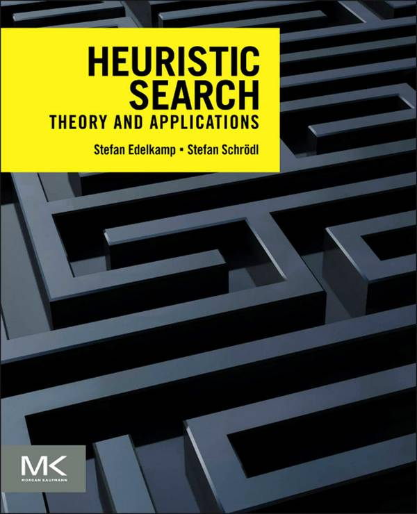 Heuristic Search – Theory and Applications