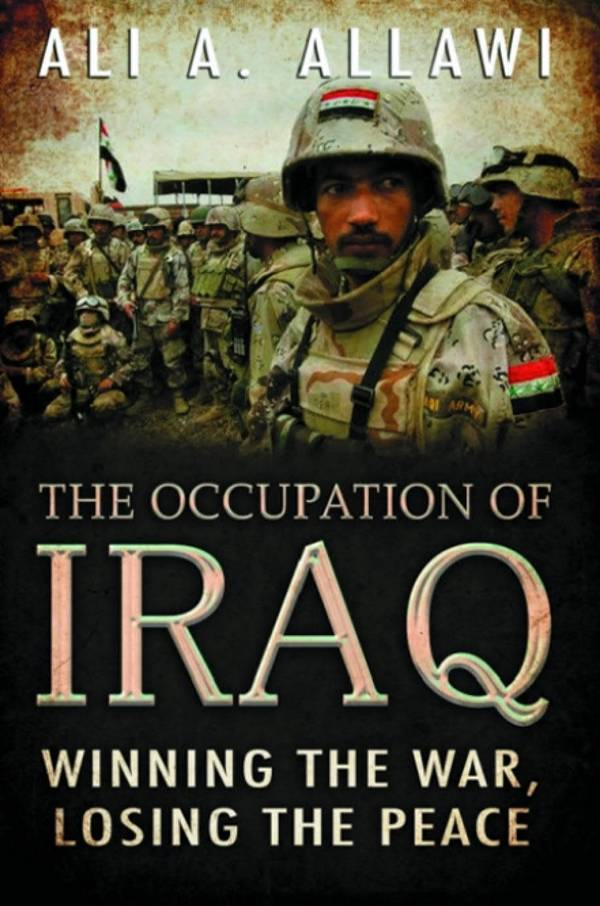 The Occupation of Iraq – Winning the War, Losing the Peace