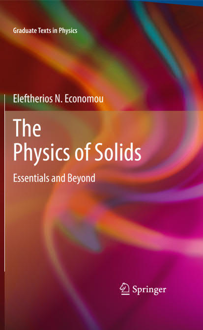 The Physics of Solids – Essentials and Beyond