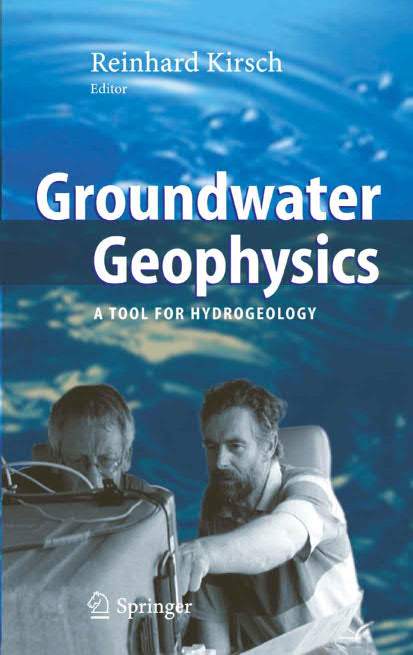 Groundwater Geophysics – A Tool for Hydrogeology