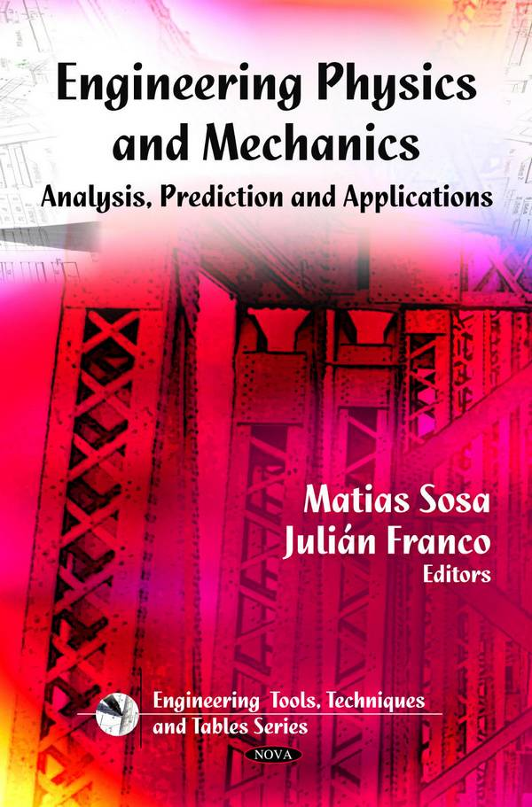 Engineering Physics and Mechanics – Analyses, Prediction and Applications