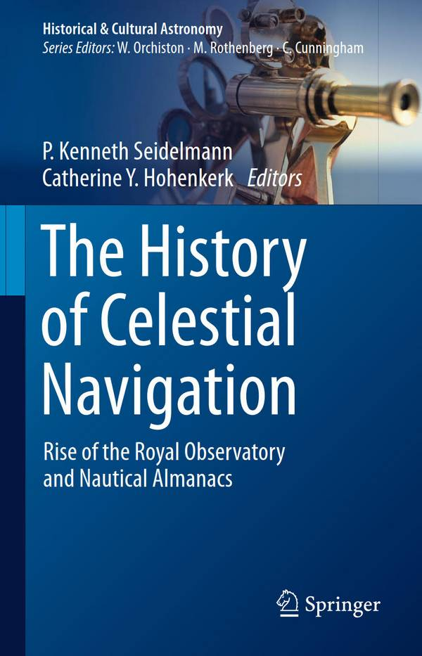 The History of Celestial Navigation – Rise of the Royal Observatory and Nautical Almanacs