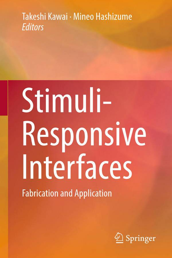 Stimuli-Responsive Interfaces – Fabrication and Application
