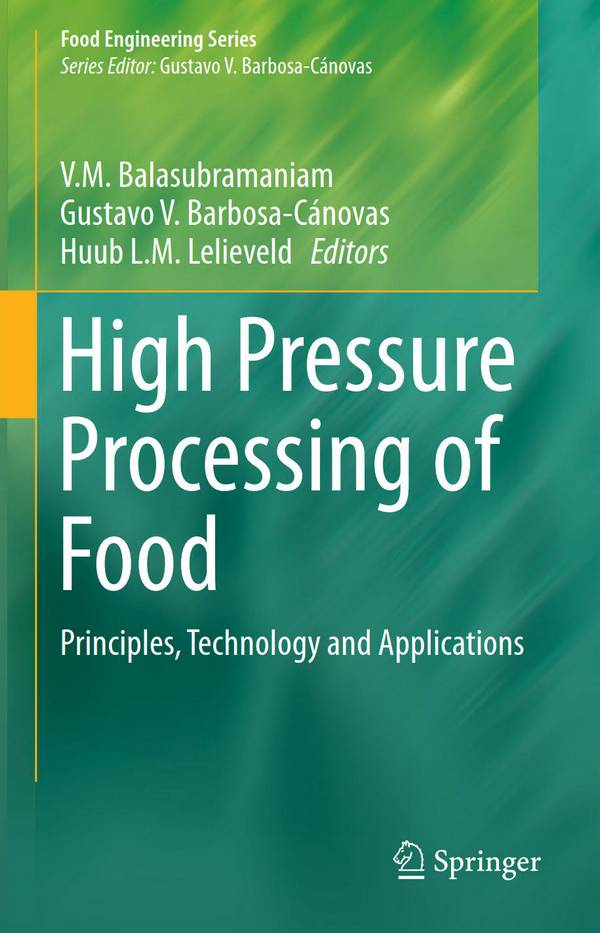 High Pressure Processing of Food – Principles, Technology and Applications