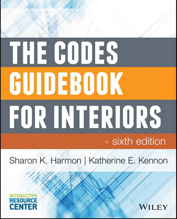 The Codes Guidebook for Interiors (6th Edition)