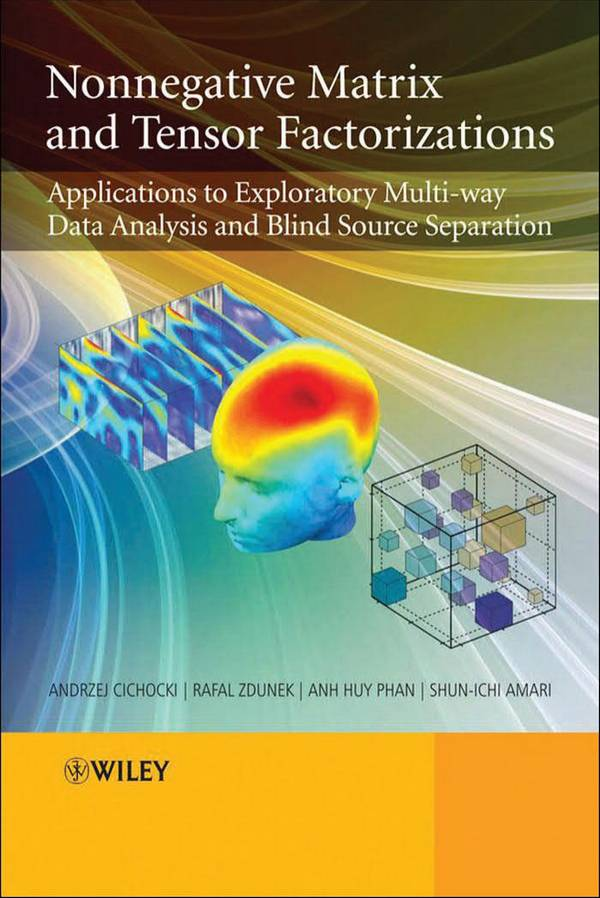 Nonnegative Matrix and Tensor Factorizations – Applications to Exploratory Multi-way Data Analysis and Blind Source Separation