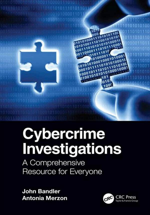 Cybercrime Investigations – A Comprehensive Resource for Everyone