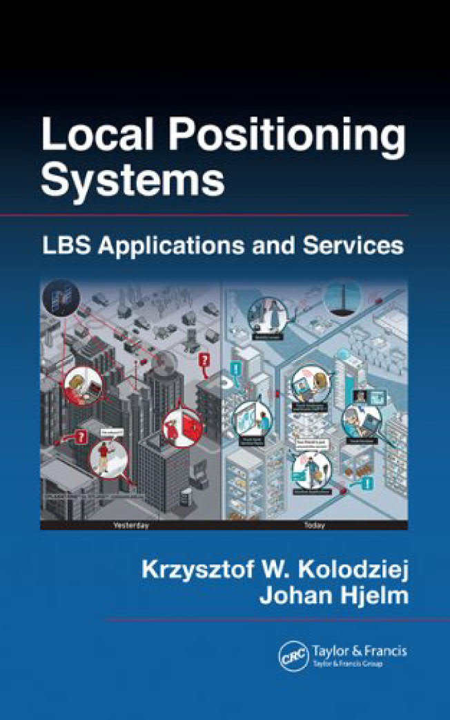 Local Positioning Systems – LBS Applications and Services