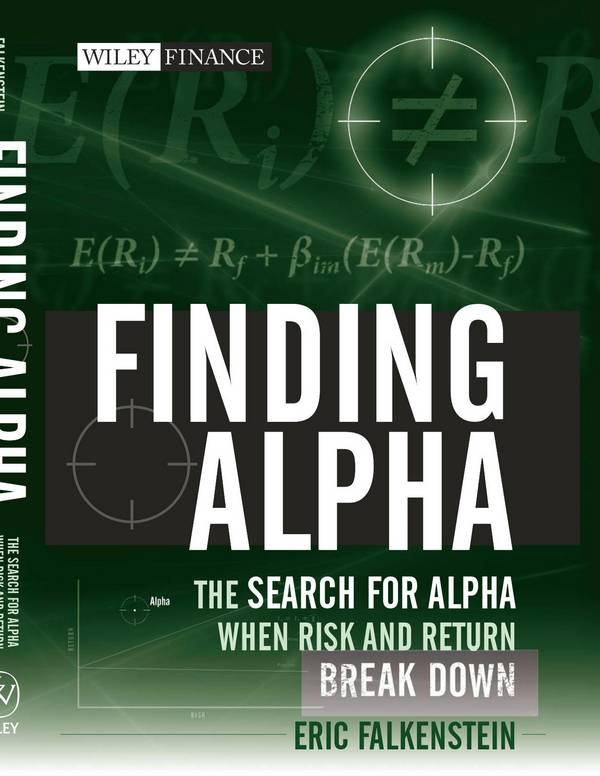 Finding Alpha – The Search for Alpha When Risk and Return Break Down