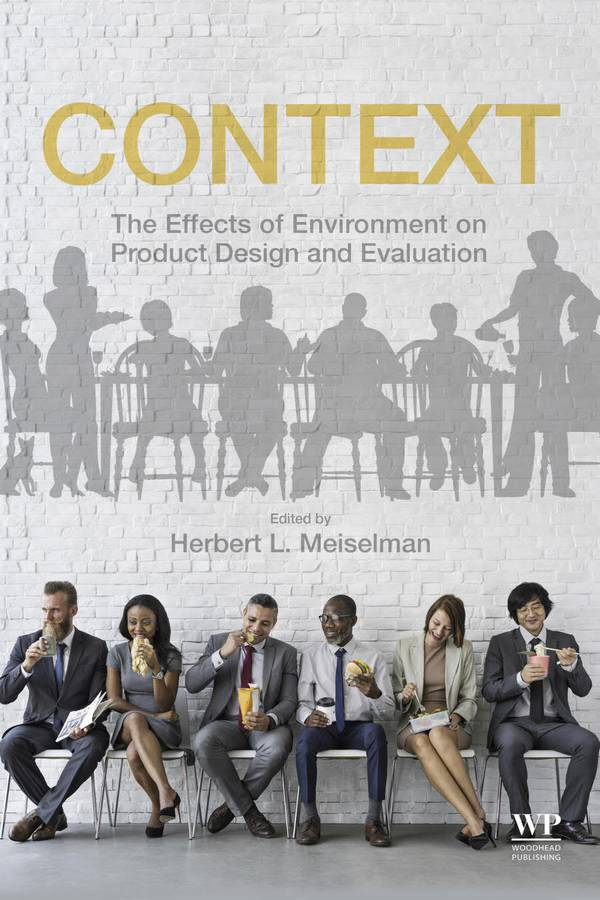 Context – The Effects of Environment on Product Design and Evaluation