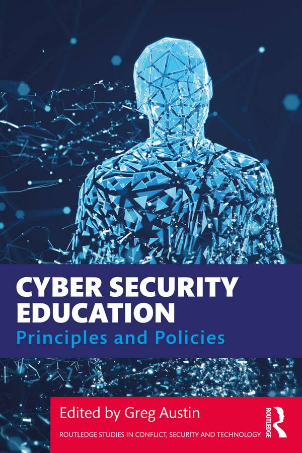 Cyber Security Education – Principles and Policies