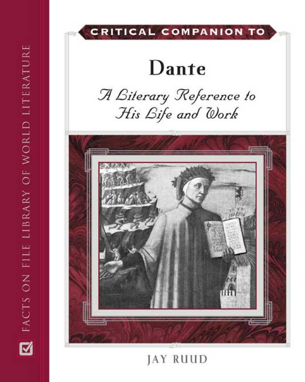 Critical Companion to Dante – A Literary Reference to His Life and Work