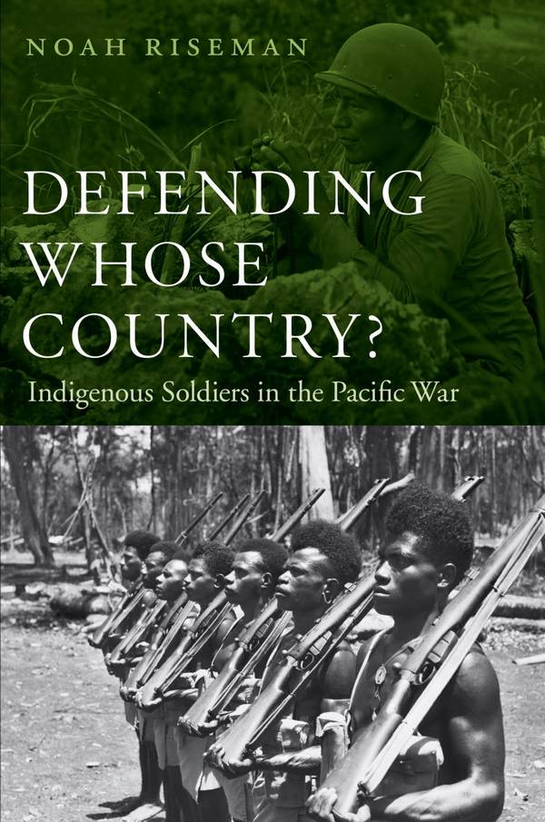 Defending Whose Country – Indigenous Soldiers in the Pacific War