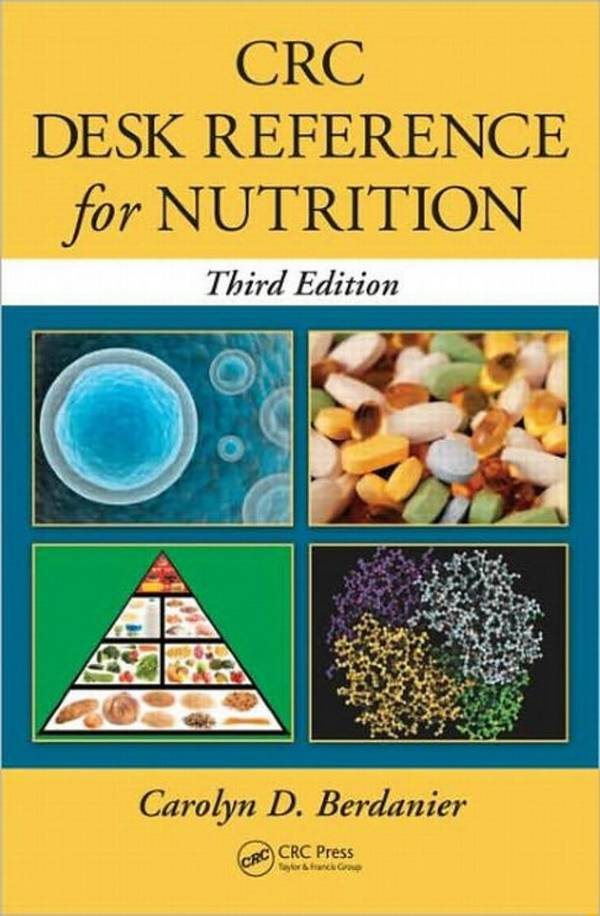 CRC Desk Reference for Nutrition (3rd Edition)