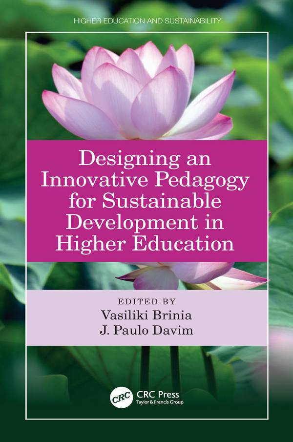 Designing an Innovative Pedagogy for Sustainable Development in Higher Education
