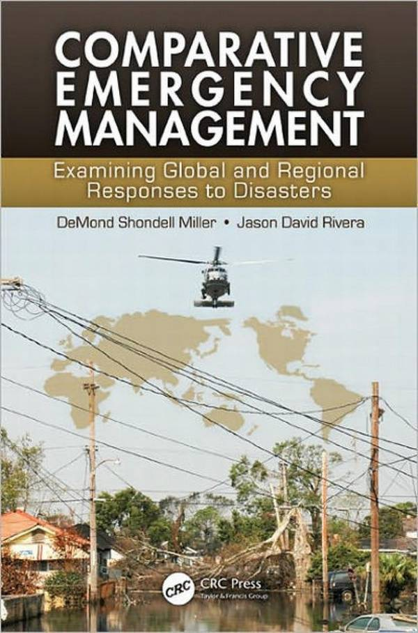 Comparative Emergency Management – Examining Global and Regional Responses to Disasters