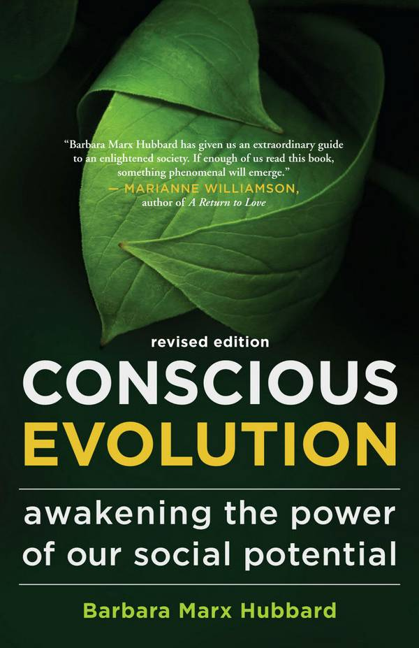 Conscious Evolution – Awakening the Power of Our Social Potential