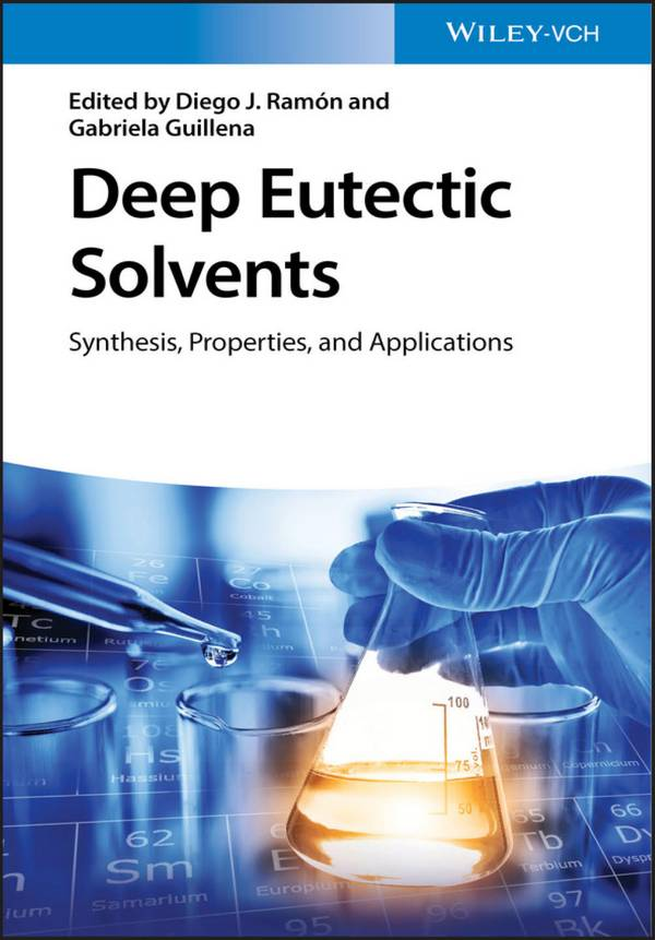 Deep Eutectic Solvents – Synthesis, Properties, and Applications