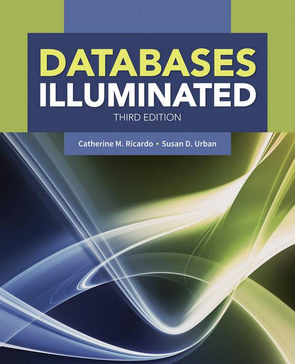 Databases Illuminated (3rd Edition)