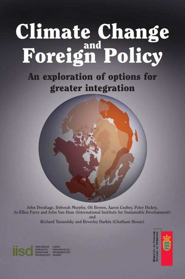 Climate Change and Foreign Policy – An Exploration of Options for Greater Integration