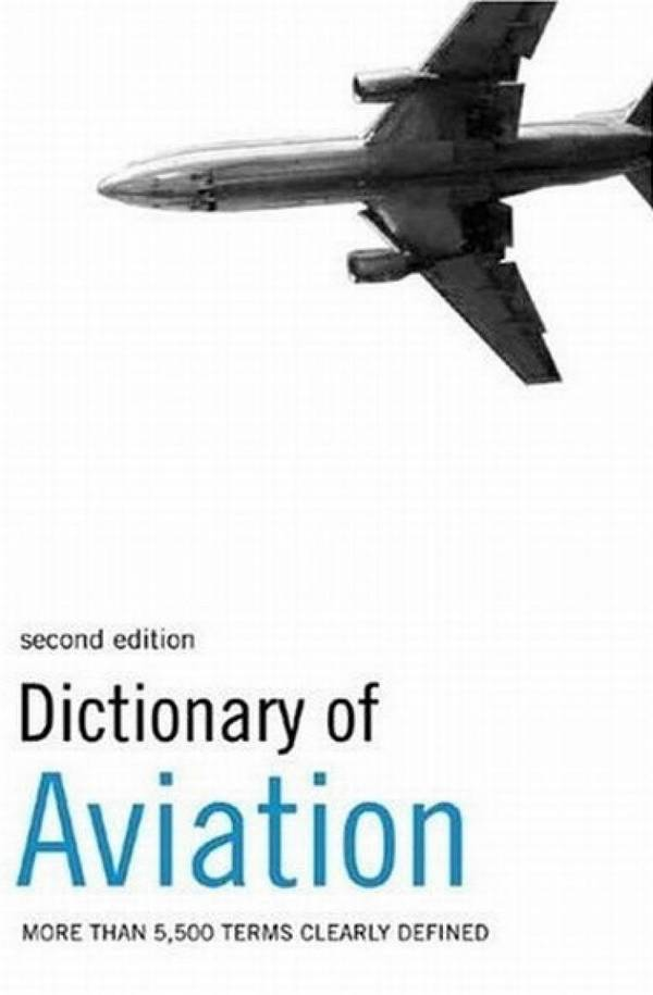 Dictionary of Aviation (2nd Edition)