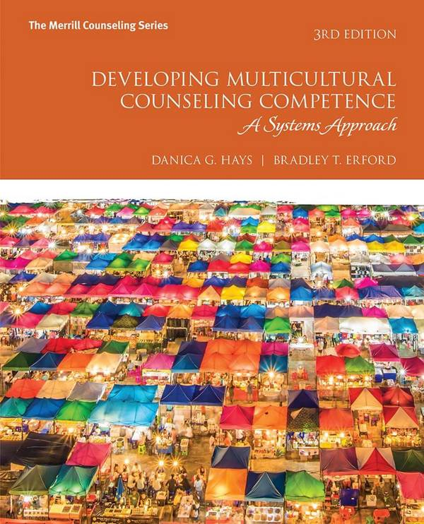 Developing Multicultural Counseling Competence – A Systems Approach (3rd Edition)
