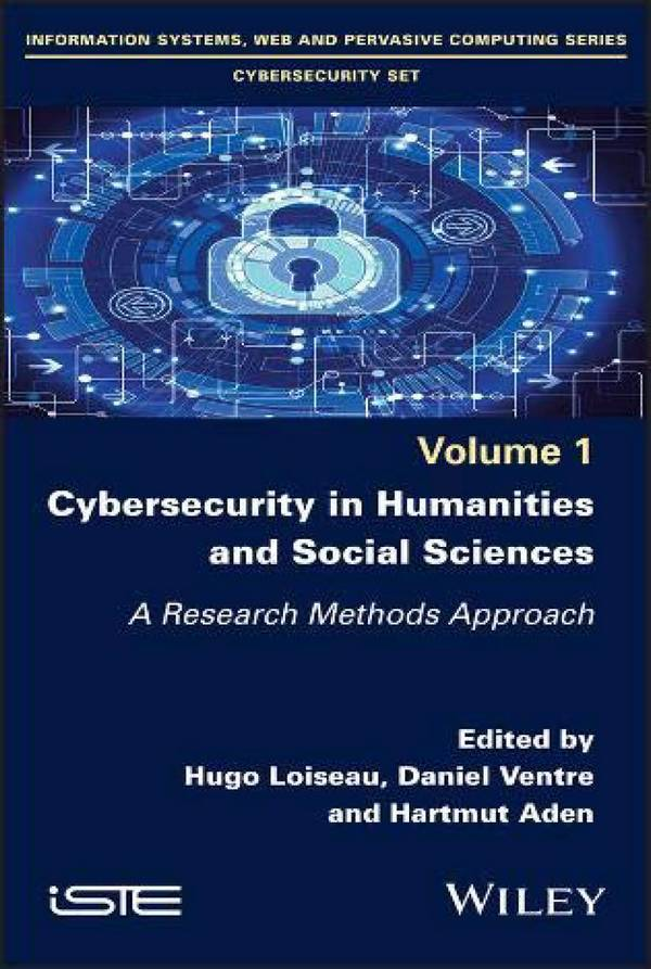 Cybersecurity in Humanities and Social Sciences – A Research Methods Approach