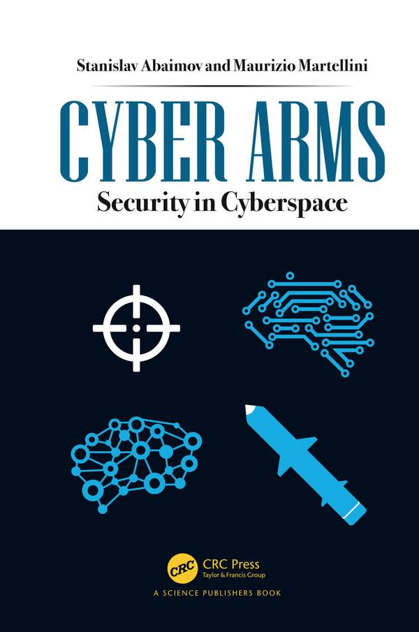 Cyber Arms – Security in Cyberspace