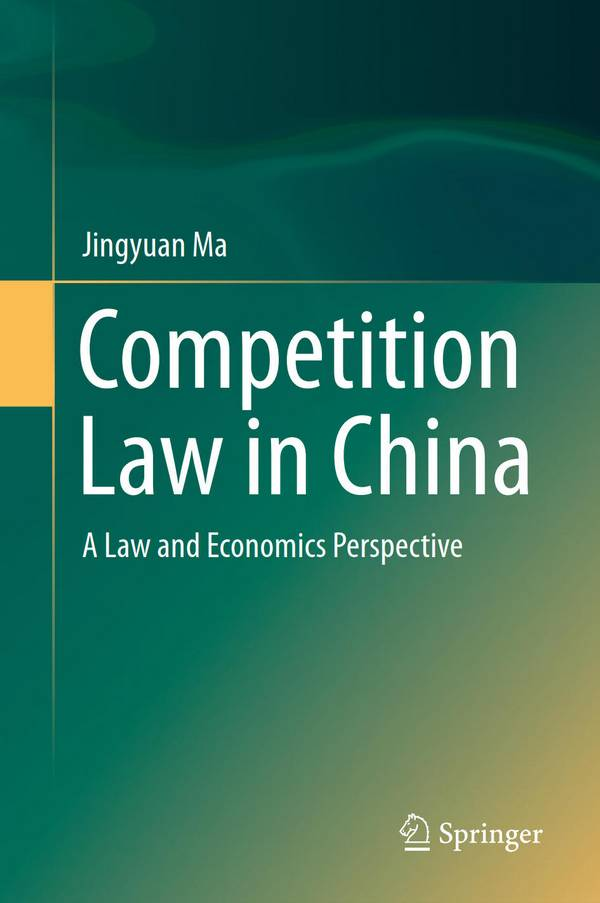 Competition Law in China – A Law and Economics Perspective