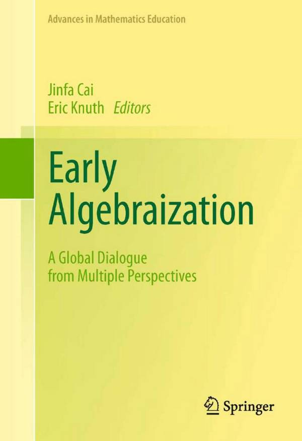 Early Algebraization – A Global Dialogue from Multiple Perspectives