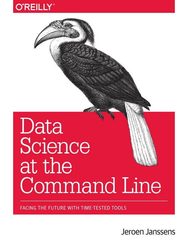 Data Science at the Command Line – Facing the Future with Time-Tested Tools