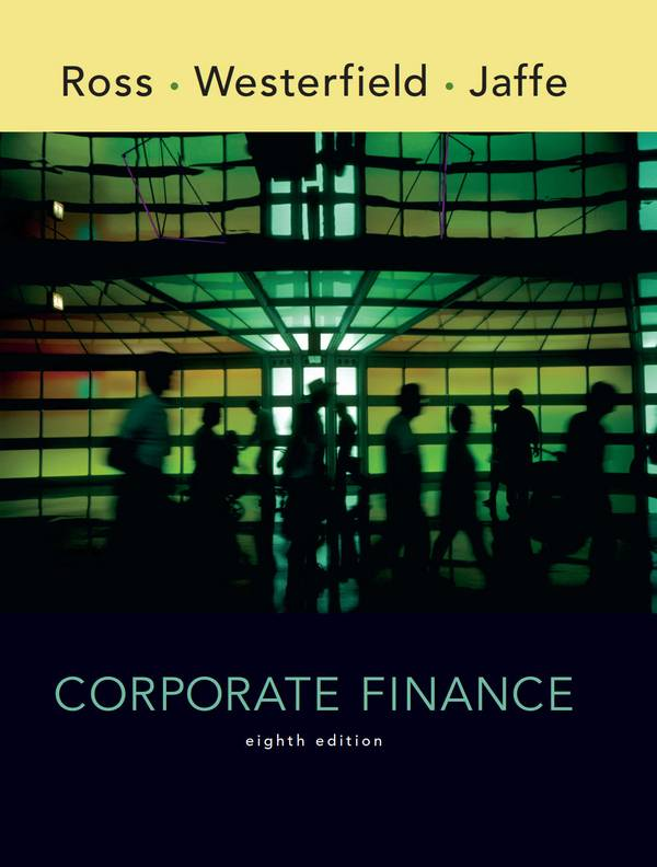Corporate Finance (Ross, 8th Edition)