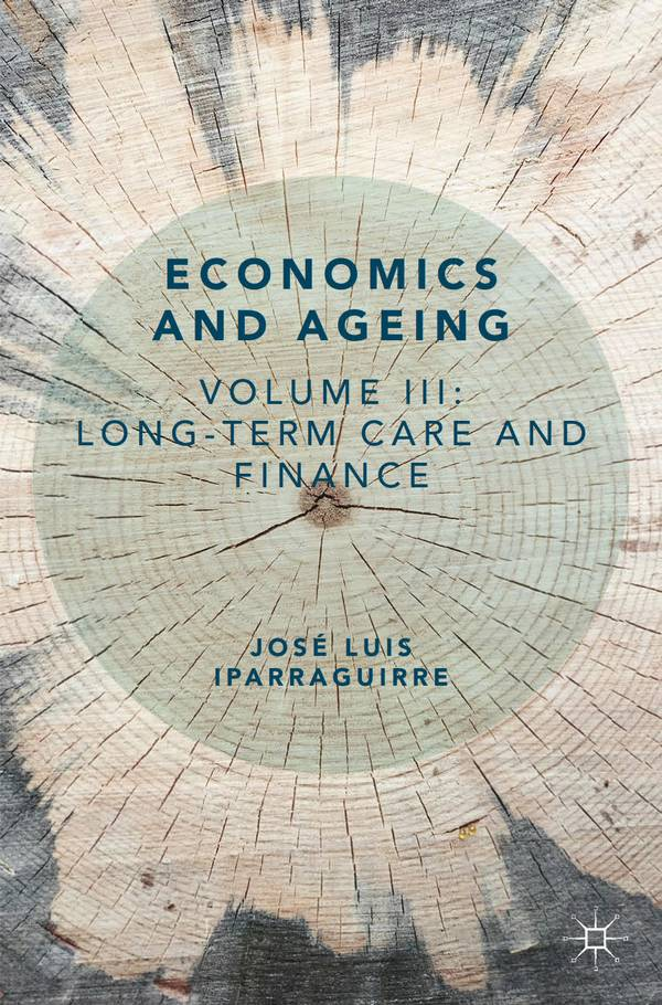 Economics and Ageing – Volume 3 – Long-term Care and Finance