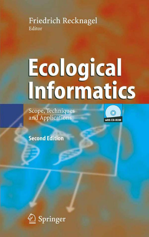 Ecological Informatics – Scope, Techniques and Applications (2nd Edition)