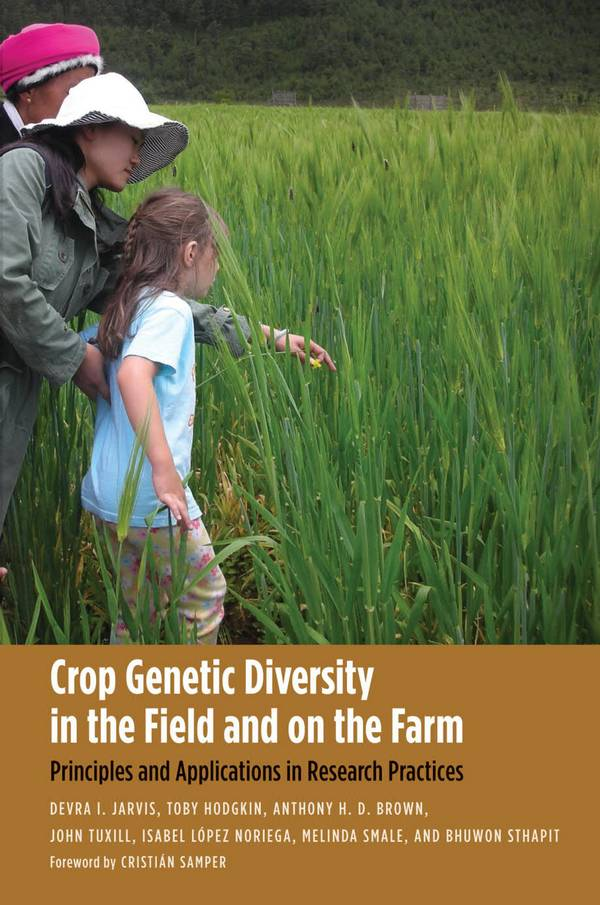 Crop Genetic Diversity in the Field and on the Farm – Principles and Applications in Research Practices