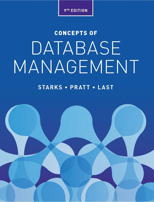 Concepts of Database Management (9th Edition)